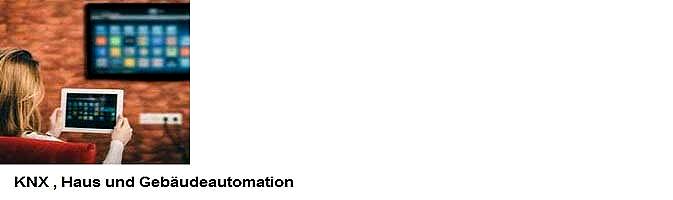 KNX Heim und Gebeudeautomation